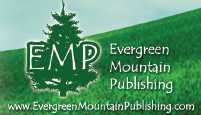 A little bit about Evergreen Mountain Publishing, Duct Tape Press, and their services